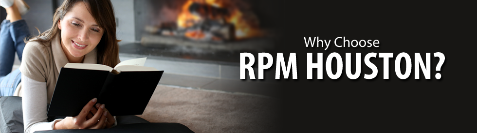 Why Choose RPM Houston