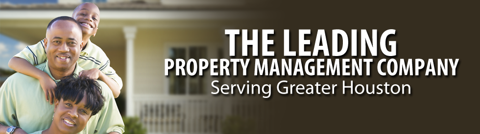 The Leading property management company serving greater Houston
